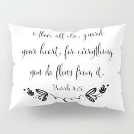 Guard Your Heart Pillow Sham
