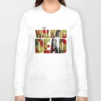 rick grimes Long Sleeve T-shirts featuring Rick Grimes Sacrifice and blood by Pablo Napo