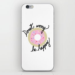 Donut Worry Be Happy iPhone Skin