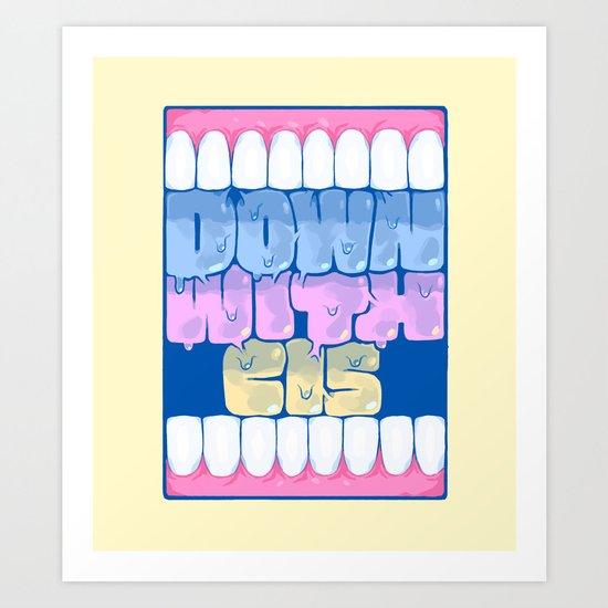 DOWN WITH CIS Art Print