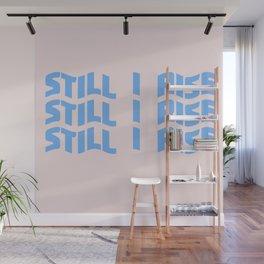 still I rise XI Wall Mural