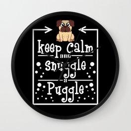 Pug Lover - Keep Calm And Snuggle A Puggle Wall Clock