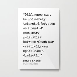 49   | Audre Lorde Quotes | 200607 | Metal Print