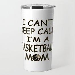 I'm a Basketball Mom Travel Mug