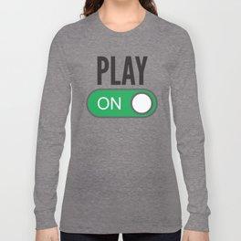 Play On Long Sleeve T-shirt