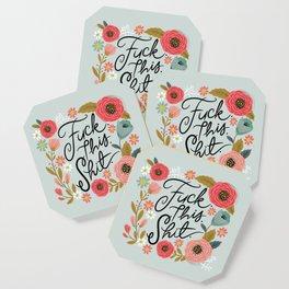 Pretty Swe*ry: F this Sh*t Coaster