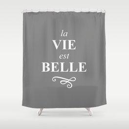 La Vie est Belle Storm White Shower Curtain