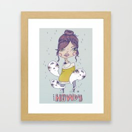 Howdy - From a girl with ghosts Framed Art Print