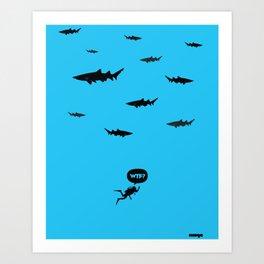 WTF? Tiburones! Art Print