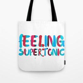 Feeling supertonic Tote Bag