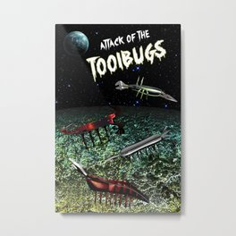 Attack of the Tool Bugs Metal Print