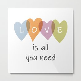 Love Is All You Need Hearts Metal Print