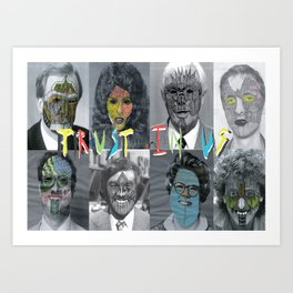 Trust in us Art Print