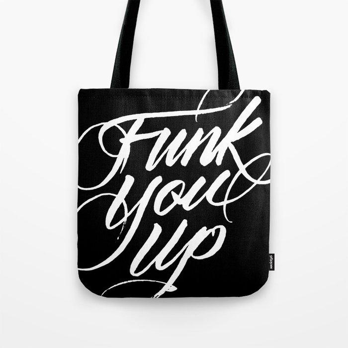 Funk You Up Tote Bag