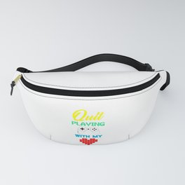 Quit Playing Games Fanny Pack