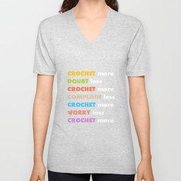 Crochet More Worry Less Crochet More T-Shirt Unisex V-Neck