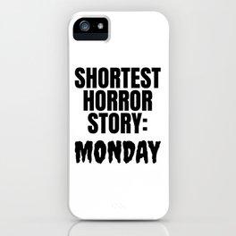 Shortest Horror Story Monday iPhone Case