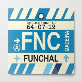 FNC Funchal • Airport Code and Vintage Baggage Tag Design Metal Print