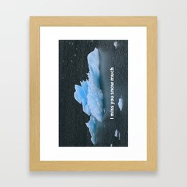 Humorous I Miss You Greeting Card Framed Art Print