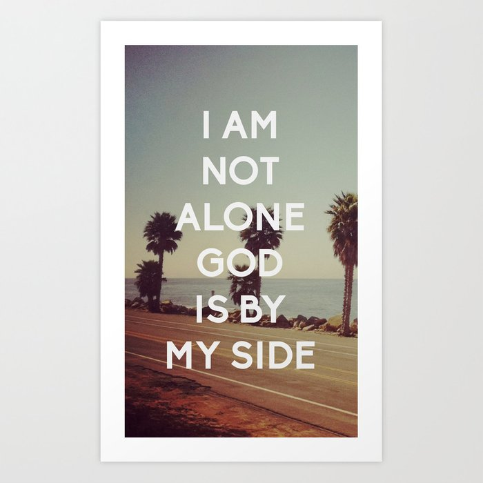 I Am Not Alone, God Is By My Side   Bible Quote   Inspirational Quote
