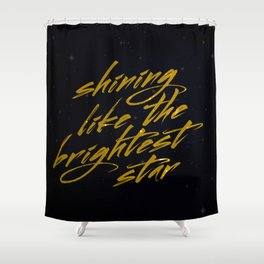 Shining Like The Brightest Star Shower Curtain