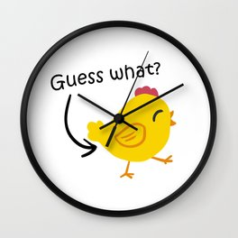 Humor and Funny: Guess What? Chicken Butt! Wall Clock