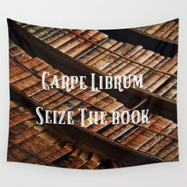 Carpe Librum Seize the Book Wall Tapestry