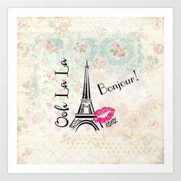 Paris Eiffel Tower Bonjour Oh La La Art Print