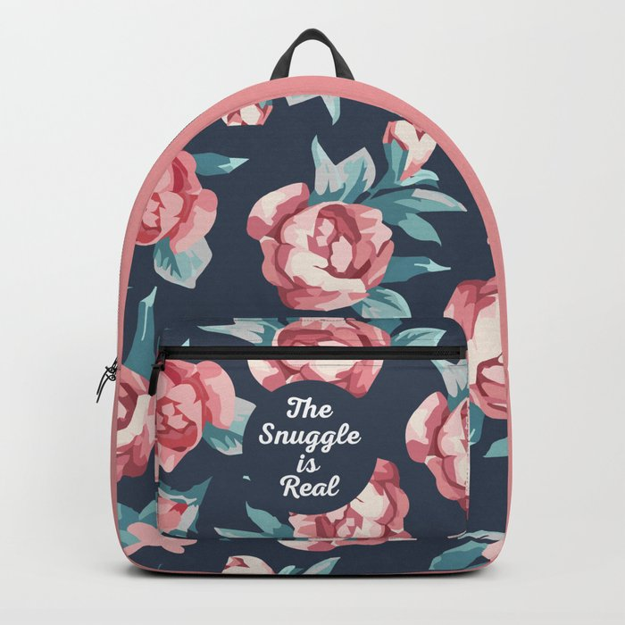 The Snuggle Is Real (Floral) Funny Quote Backpack