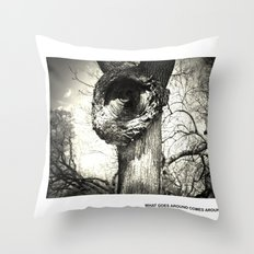 What goes around comes around Throw Pillow