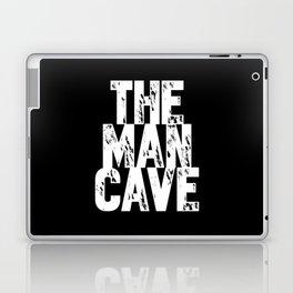 The Man Cave (white text on black) Laptop & iPad Skin