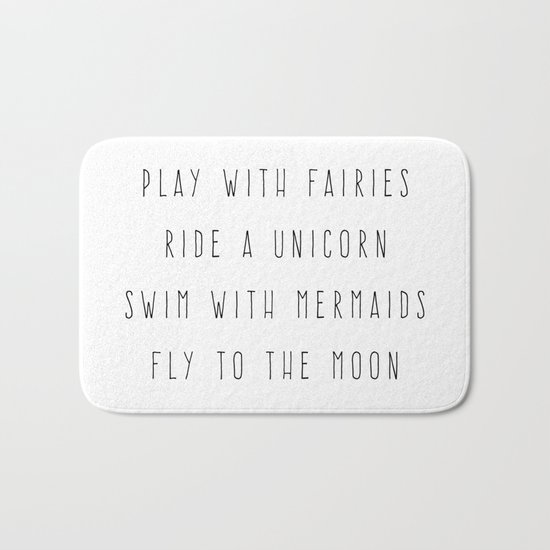 Play With Fairies Funny Quote Bath Mat