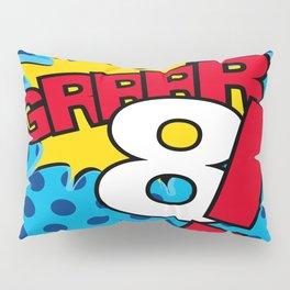 Grrrr8! Pillow Sham