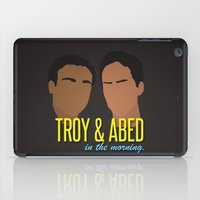 caleb troy iPad Cases featuring Troy & Abed In The Morning - Community by Tino-George