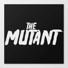 The Mutant - white Canvas Print