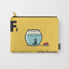 F is for freedom - the irony Carry-All Pouch