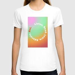 Listen Then Act T-shirt
