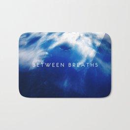 Between Breaths Bath Mat