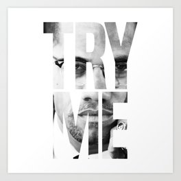 Malcolm X Try Me Graphic Quotes Art Print