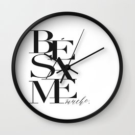 BESAME PRINT, Kiss Me Quote,Spanish Poster,Spanish Decor,Love Quote,Besame Mucho Sign,Scandinavian W Wall Clock