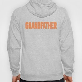 Great Birthday Present For Grandfathers Hoody
