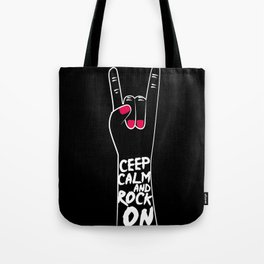Ceep calm and rock on Tote Bag