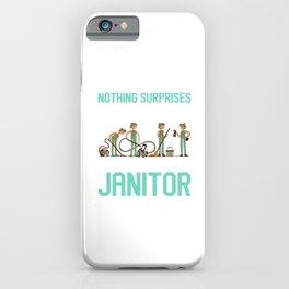 Janitors Janitor Cleaning Service Cleaners Gift iPhone Case