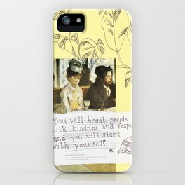kindness and respect iPhone Case