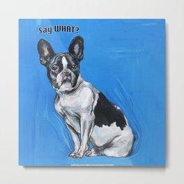 French Bulldog   - by Fanitsa Petrou Metal Print