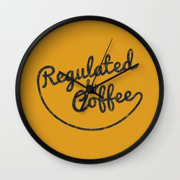 Regulated by Coffee // Caffeine Addict Typography Cafe Barista Humor Retro Vintage Quotes Wall Clock