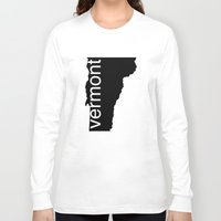 vermont Long Sleeve T-shirts featuring Vermont by Isabel Moreno-Garcia