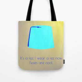 FEZES ARE COOL Tote Bag