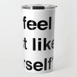 Most Like Yourself Travel Mug