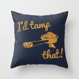I'd Tamp That! (Espresso Portafilter) // Mustard Yellow Barista Coffee Shop Humor Graphic Design Throw Pillow